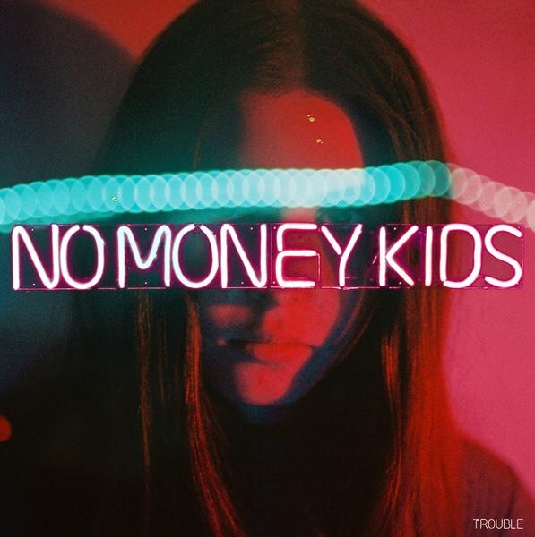 """Pochette de l'album """"Trouble"""" de No money Kids."""