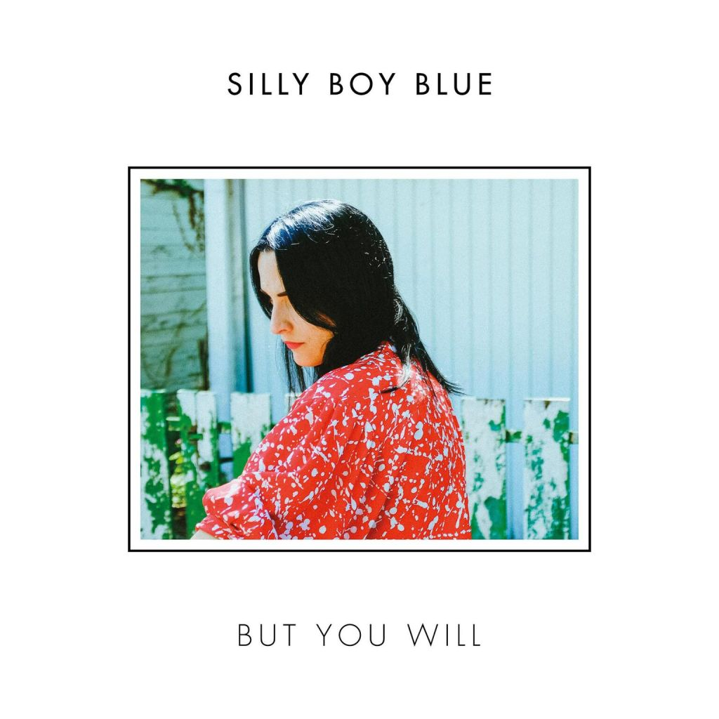 "Cover de l'EP ""But You Will"" de Silly Boy Blue"