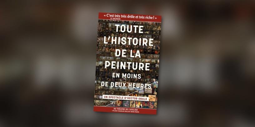 """affiche """"Histoire de la peinture en moins de deux heures"""" d'Hector Obalk"""