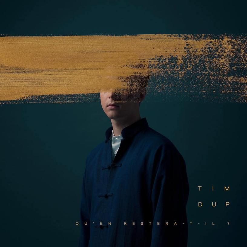 """Visuel """"Qu'en restera-t-il ?"""", le nouvel album de Tim DUP, disponible depuis le 10 janvier 2020."""