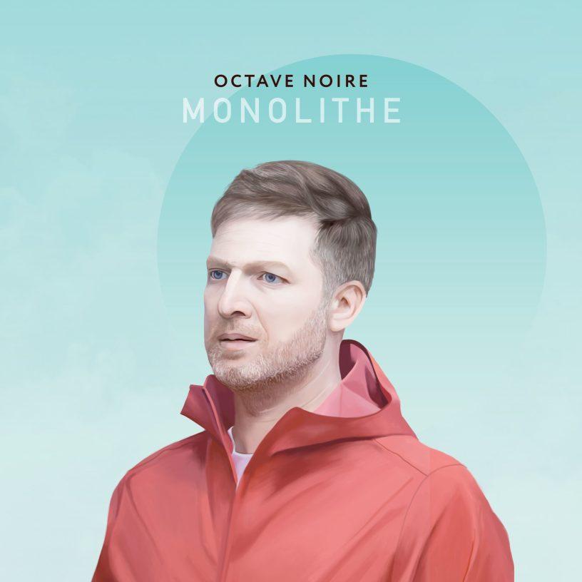 """Cover """"Monolithe"""", le nouvel album d'Octave Noire. (c): Fabien Tijou"""