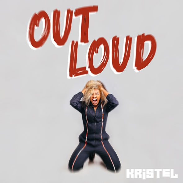 « Out Loud », le nouveau single de Kristel