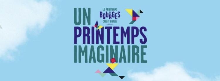 """Le Printemps """"Imaginaire"""" de Bourges."""