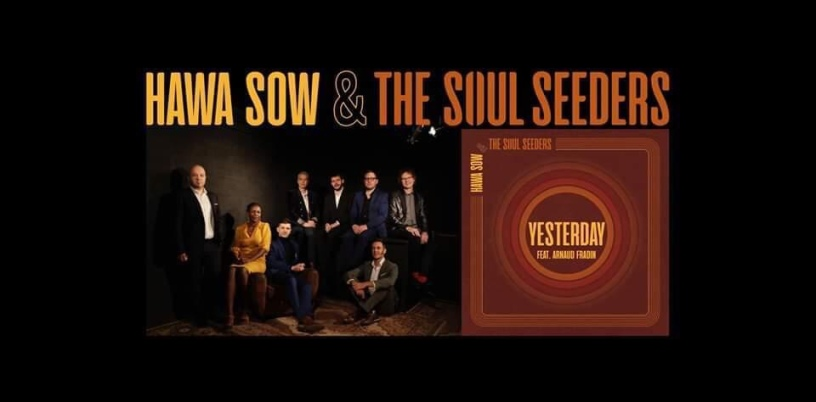 Hawa Sow & The Soul Seeders feat Arnaud Fradin - Yesterday