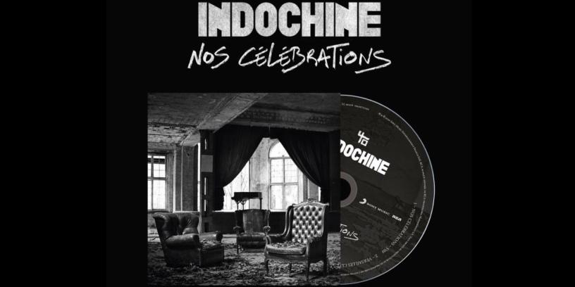 Indochine - Nos Célébrations