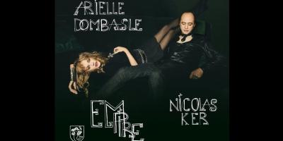 Arielle Dombasle & Nicolas Ker - Empire