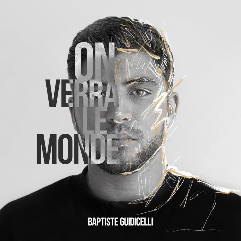 Baptiste Guidicelli - On verra le monde
