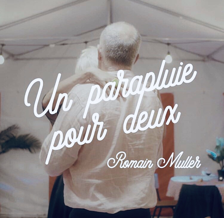 Romain Muller - Un parapluie pour deux