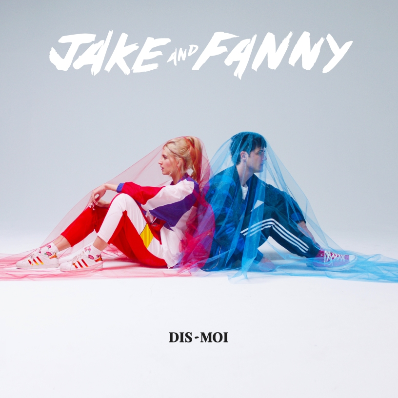 "Cover ""Dis-Moi"" - Jake and Fanny"
