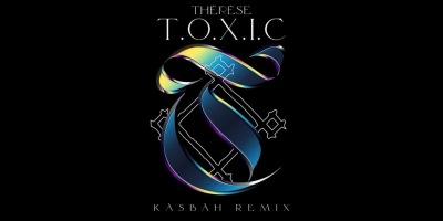 """Kabash remix """"T.O.X.I.C"""" de Thérèse"""