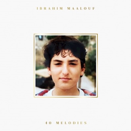 Ibahim Maalouf - 40 Mélodies