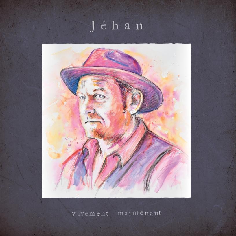 Jehan - Vivement Maintenant (vinyle cover)