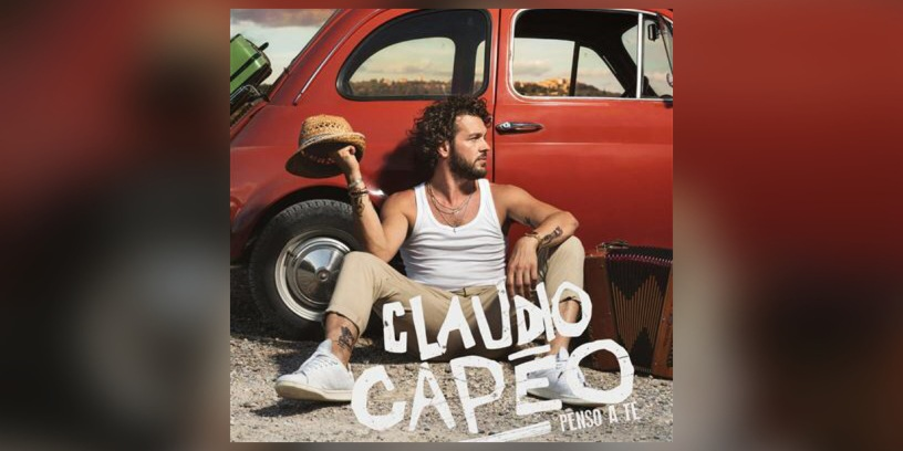 Claudio Capéo - Penso a te