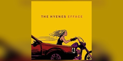 The Hyènes - Efface
