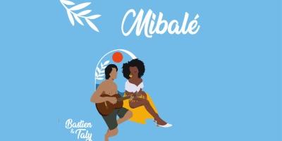 Bastien & Taly - Mibalé