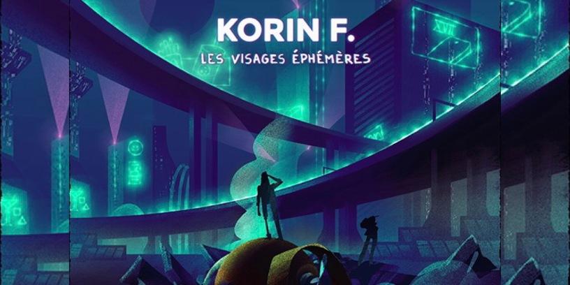 Korin F. - Visages Ephémères