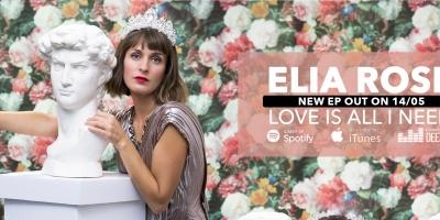 Elia Rose - Love Is All I Need