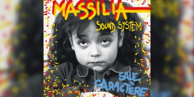 Massilia Sound System - Sale Caractère
