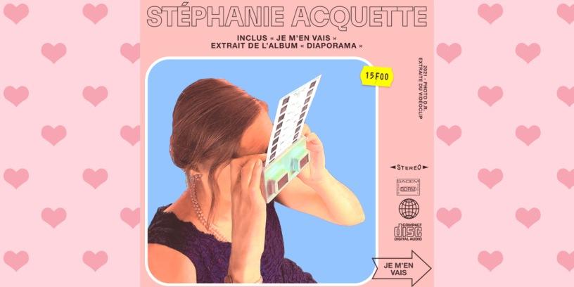 Stéphanie Acquette - Je m'en vais