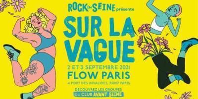 Rock en Seine présente Sur La Vague les 2 et 3 septembre 2021 au Flow à Paris