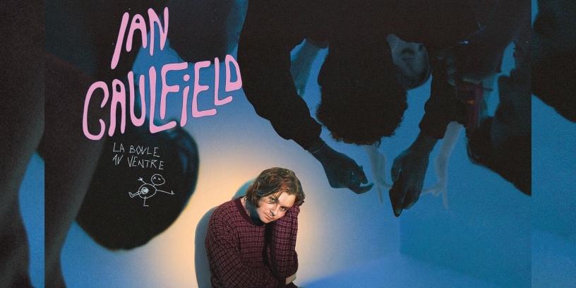 Ian Caulfield - La Boule au Ventre